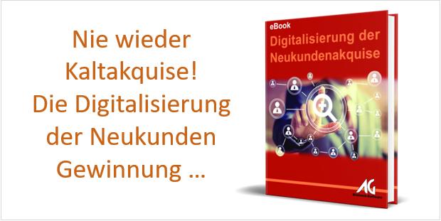 eBook Nie wieder Kaltakquise - die Digitalisierung der Neukundenakquise